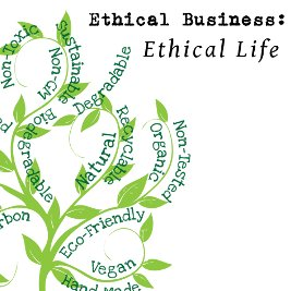 ethical buisness ethical life